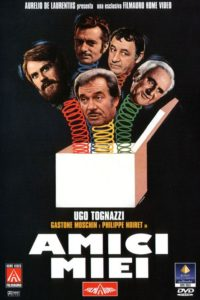 "Poster for the movie ""Amici miei"""