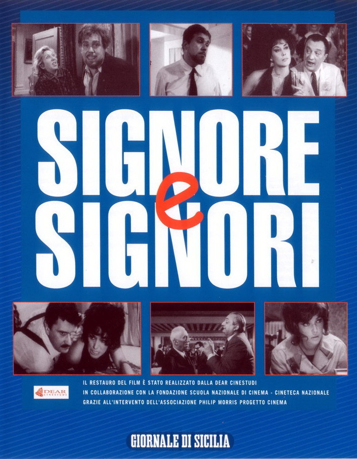 "Poster for the movie ""Signore & signori"""